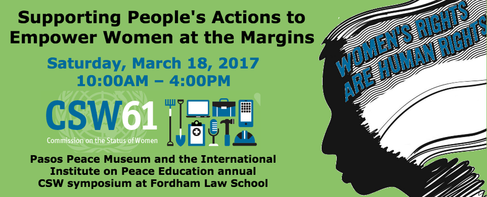 Supporting peoples actions to empower women at the margins etapele muzeul pace i institutul internaional pentru educaie pentru pace invite you to our annual emisiune symposium at fordham law school malvernweather Image collections